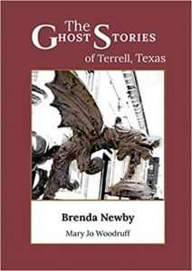 The ghost stories of terrell texas a collection of true and amazing hauntings as told by paranormal investigators